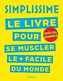 Best Livre pour les hommes - Simplissime - Se muscler, spécial hommes: Le livre Review
