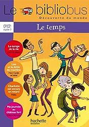 Le bibliobus nº 32 CP/CE1 - Le temps - Cahier d'activités