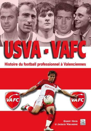 USVA VAFC - Histoire du football professionnel à Valenciennes