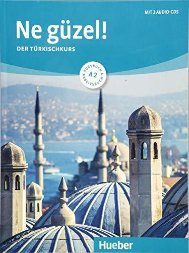 Ne güzel! A2: Der Türkischkurs / Kursbuch und Arbeitsbuch mit 2 Audio-CDs -