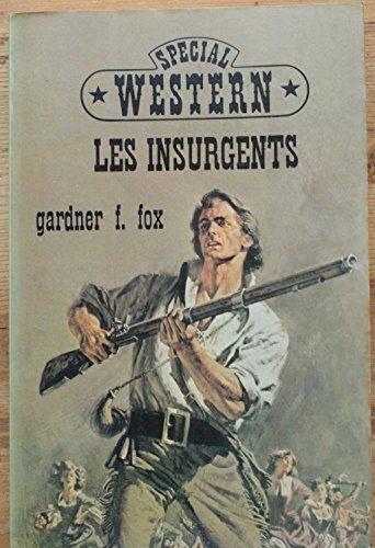 Les Insurgents (Le Masque)