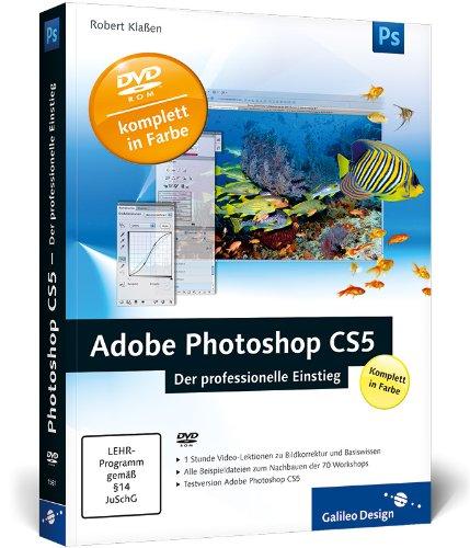 Adobe Photoshop CS5 – Der professionelle Einstieg (Galileo Design) - Partnerlink