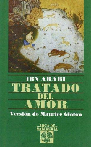 Tratado Del Amor (Arca de Sabiduría) por Ibn Arabi