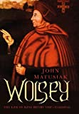 ISBN: 0750965355 - Wolsey: The Life of King Henry VIII's Cardinal