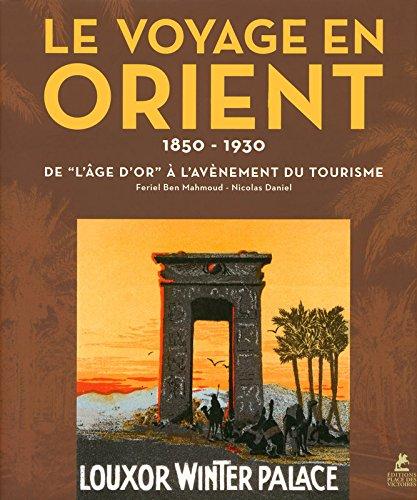 Le Voyage en Orient