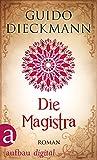 Die Magistra: Roman