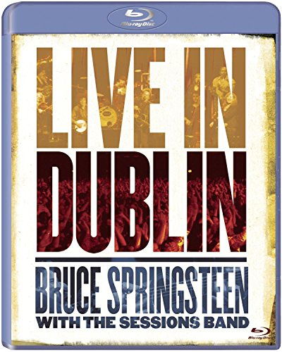 Bruce Springsteen with the Sessions Band - Live in Dublin [Blu-ray]