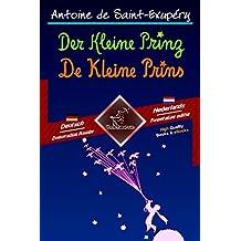 Der Kleine Prinz - De Kleine Prins: Zweisprachiger paralleler Text - Tweetalig met parallelle tekst: Deutsch - Niederländisch / Duits - Nederlands (Dual Language Easy Reader 58) (German Edition)