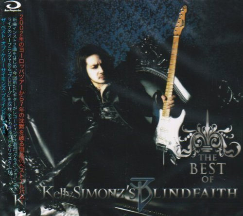 The Best of Kelly Simonz's Blind Faith by KELLY SIMONZS BLIND FAITH (Cd Blind Faith)