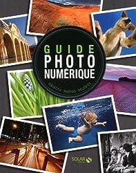 Guide photo numérique : Objectif photos réussies