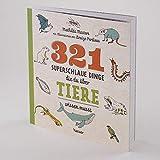 321 superschlaue Dinge, die du ?ber Tiere wissen musst
