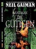 Sandman 09: Die Gütigen - Neil Gaiman