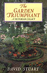THE GARDEN TRIUMPHANT   Victorian Garden Taste (English Edition)