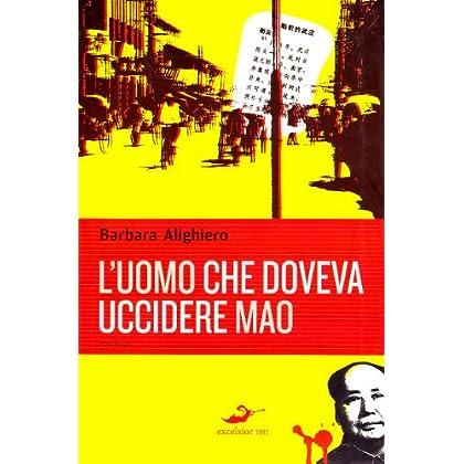 L'uomo Che Doveva Uccidere Mao