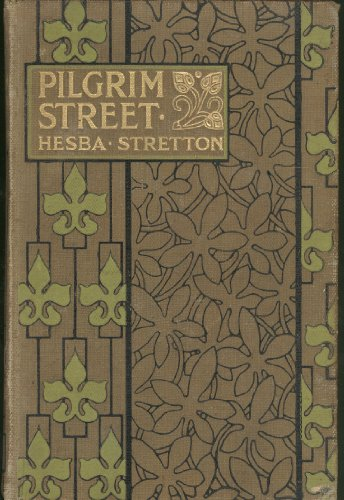 Pilgrim Street, A Story of Manchester Life by Hesba Stretton Manchester Pilgrim