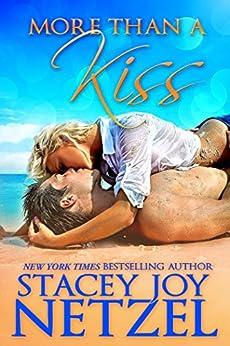 More Than a Kiss (English Edition) di [Netzel, Stacey Joy]