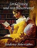 Lord Livesey und sein Blaustrumpf
