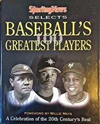 The Sporting News Selects Baseball's Greatest Players.