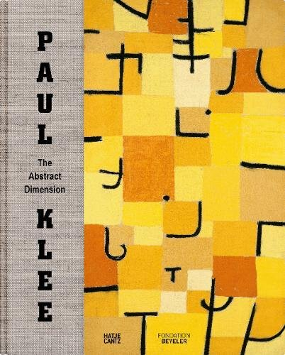 Paul Klee: The Abstract Dimension por Paul Klee