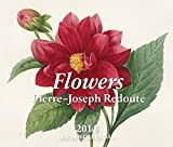 Flowers. Pierre-Joseph Redoute - 2014 Tear Off Calendar: All international holidays included (Taschen Tear-off Calendars)