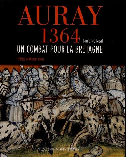 Auray 1364 : Un combat pour la Bretagne