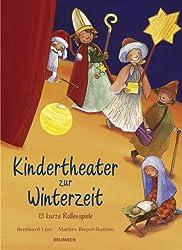 Kindertheater zur Winterzeit. 13 kurze Rollenspiele