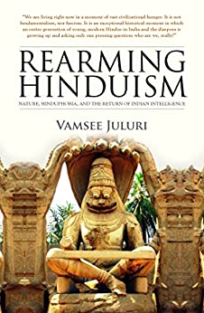Обложка книги Vamsee Juluri/ Вамси Джулери - Rearming Hinduism/ Воспитание индуизма [2015, EPUB, ENG]
