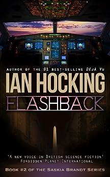 Flashback (The Saskia Brandt Series Book Two) by [Hocking, Ian]