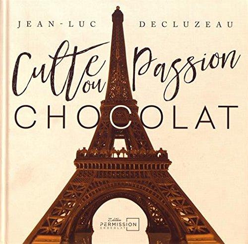 Culte ou passion chocolat par