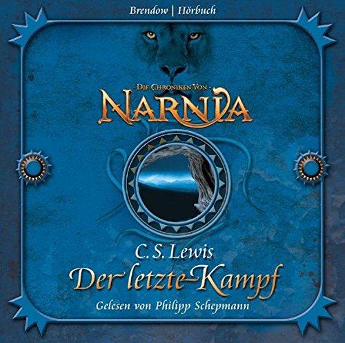 Die Chroniken von Narnia. Der letzte Kampf. 4 CDs (Hörspiel Narnia)