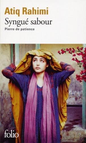 Syngué sabour : Pierre de patience - Prix Goncourt 2008 par Atiq Rahimi