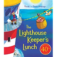 The Lighthouse Keeper's Lunch (40th Anniversary Ed ition)