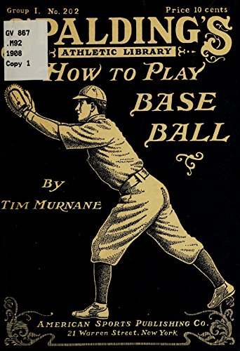 How to play base ball (History of Baseball Book 4) (English Edition) por Timothy Hayes Murnane