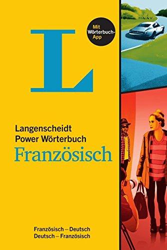 Langenscheidt Power Wörterbuch Französisch - Buch mit Wörterbuch-App: Französisch-Deutsch / Deutsch-Französisch (Langenscheidt Power Wörterbücher)