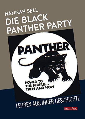 Die Black Panther Party: Lehren aus ihrer Geschichte (Geschichte des Widerstands)