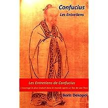 Confucius: Les Entretiens de Confucius (French Edition)