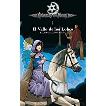 El valle de los lobos (Cronicas de la Torre) (Cronicas De La Torre/ Chronicles of the Tower) (Spanish Edition) by Laura Gallego Garcia (2006-06-06)