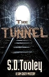 The Tunnel (Sam Casey Series Book 7)