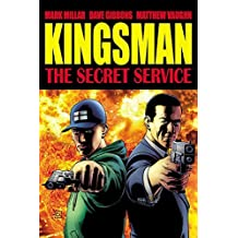 The Secret Service: Kingsman by Mark Millar (2014-09-16)