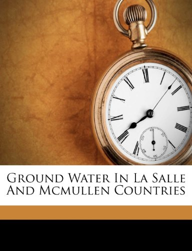 Ground Water In La Salle And Mcmullen Countries