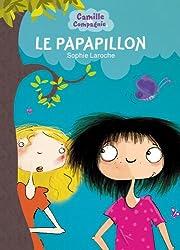 Camille et Compagnie - Tome 2 - Le Papapillon