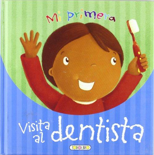 Mi primera visita al dentista (Hazte mayor) por Equipo Todolibro