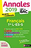 Annales ABC du BAC 2019 - Français 1re L-ES-S