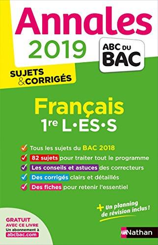 Annales ABC du BAC 2019 - Français 1re L-ES-S par Anne Cassou-Noguès