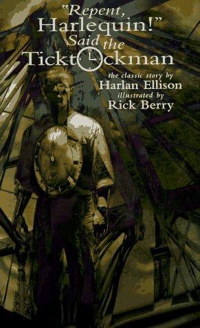 Harlan Ellison Repent Harlequin Said The Ticktockman Pdf