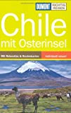 Chile: Mit Osterinseln - Susanne Asal