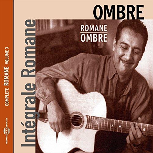 Ombre (Intégrale Romane, vol. 3) -