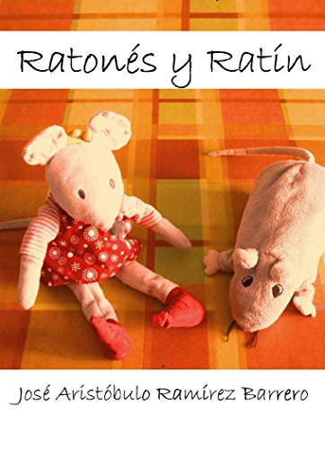 Ratones y ratin por José Aristóbulo Ramírez