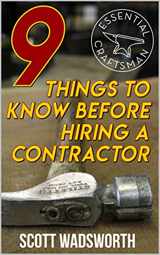 9 Things to Know Before Hiring a Contractor (English Edition)