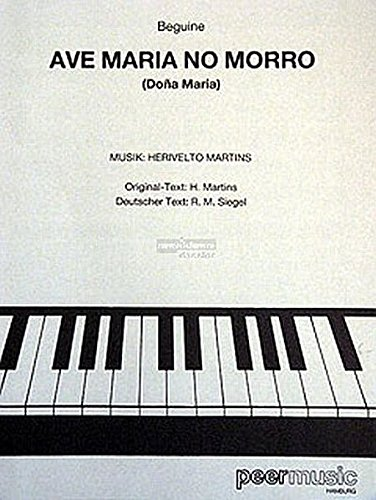 HERIVELTO MARTINS: AVE MARIA NO MORRO  PARTITIONS POUR PIANO ET CHANT(SYMBOLES DACCORDS)
